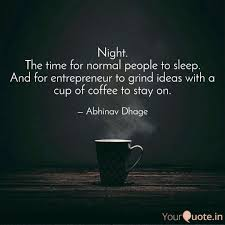 night the time for norma quotes writings by abhinav dhage