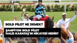Şampiyon Bold Pilot Halis Karataş'ın hikayesi nedir? Bold Pilot ne ...