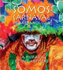 Revista Somos Carnaval De Barranquilla La Mirada Y Sus Artistas By