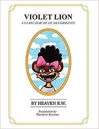 Amazon   VIOLET LION: A La Recherche De Mes Origines   R.W. ...