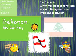 Chloe Withers Mrs. Munro Geography- N Big Thanks to: images.google.com  Lebanon. - ppt download