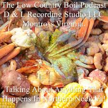 What Is The Low Country Boil Podcast ...