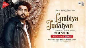 latest hindi song lambiya judaiyan sung