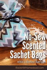 no sew scented sachet bags with 5