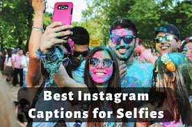 insram captions for selfies