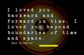 space time love quotes top famous quotes about space time love