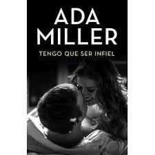 Tengo que ser infiel - ebook (ePub) - Ada Miller - Achat ebook | fnac