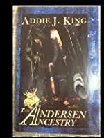 The Andersen Ancestry by Addie J. King