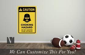 Caution Coking Hazard Darth Vader Vinyl Decal Sign Digital Print 2501