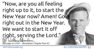 william marrion branham quote about new year start happy new