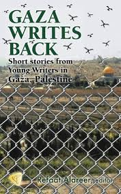 Pdf Read Gaza Writes Back 1 Pdf Epub Book By Refaat Alareer 54bfhdfv65b