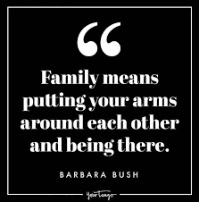 best family love quotes that prove that your family is worth
