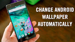 how to change android wallpaper after a