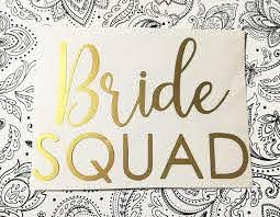 Amazon Com Bride Squad Iron On Decal Gold Heat Transfer Vinyl Bridal Shower Party Bride Squad Diy Shirt Gold Decal Diy Bride Bachelorette Party Handmade