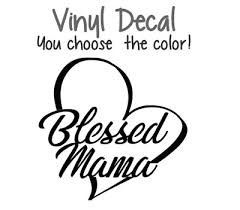 Blessed Mama Heart 3 Vinyl Decal For Wine Glass Cup Coffee Cup Tumbler Mom Ebay