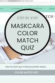 maskcara color match quiz being the