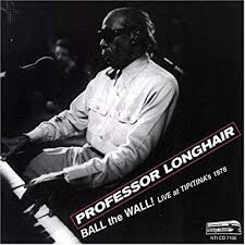 Professor Longhair - Ball the Wall Live at Tipitina's 1978 - Amazon.com  Music
