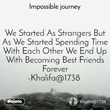 impossible journey quotes we started as strangers english quotes