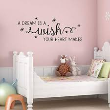 Amazon Com Dream Is A Wish Amelia Wall Quotes Decal Cinderella Quote Whimsical Nursery Decal Quote Kids Wall Art Decor Vinyl Wall Decal Home Kitchen