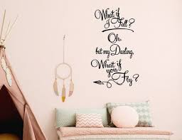 What If I Fall Oh But My Darling What If You Fly Wall Etsy In 2020 Vinyl Decal Paper Wall Decor Decals Vinyl Wall Decals