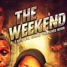 The Weekend movie - Home