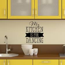 My Kitchen Is For Dancing Wall Quotes Decal Wallquotes Com