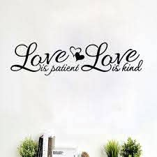 Love Is Patient Love Is Kind Wall Sticker Vinyl Quotes Home Decal Bedroom Decor Creative Removable Wall Decal Lanrun5519 Removable Wall Decals Wall Decalswall Sticker Aliexpress
