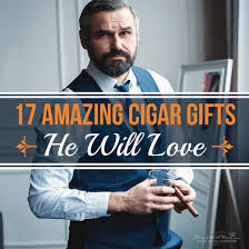 17 amazing cigar gifts he will love