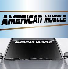 American Muscle Custom Windshield Banner Topchoicedecals