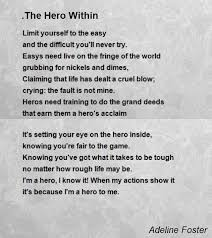 the Hero Within Poem by Adeline Foster - Poem Hunter Comments Page 1