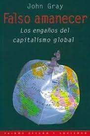 Download Falso Amanecer: Los EngaÑOs Del Capitalismo Global (pdf) John Gray - lezystmopa