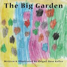 The Big Garden by Abigail Keller (2016-02-25): Amazon.com: Books