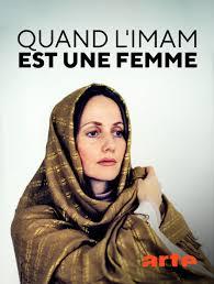 Quand l'imam est une femme en Streaming & Replay sur Arte - Molotov.tv