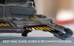 best nail guns ing guide