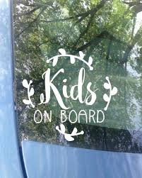 Kids On Board Car Decal Baby Car Decal Baby Shower Gift Etsy In 2020 Car Decals Car Decals Vinyl Vinyl Car Stickers
