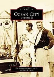 Amazon.com: Ocean City, Vol. 1 (Images of America: Maryland)  (9780738501222): Nan Devincent-Hayes, John E. Jacob: Books
