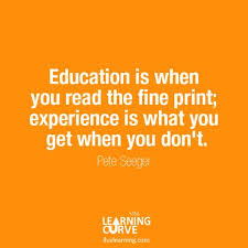 education vs experience experience quotes money quotes