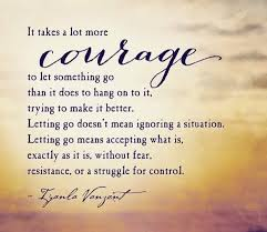 courage to let go be yourself quotes control quotes let it be