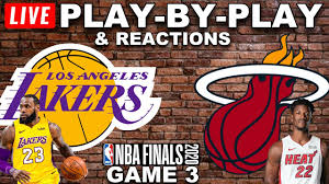 Lakers vs Heat Game 3 Live Play-By-Play - YouTube