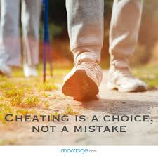cheating quotes cheating is a choice not a mistake
