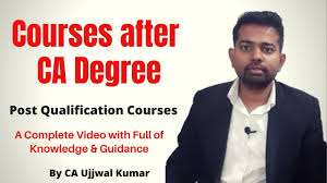 Best Courses After CA with CA Ujjwal Kumar || A Video with Complete package  of knowledge & guidance - YouTube
