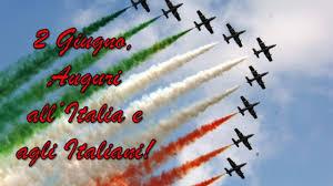 Buon 2 Giugno 2019, Festa della Repubblica Italiana: i VIDEO per ...