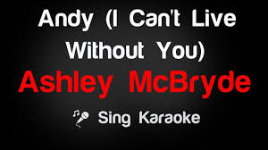 Ashley McBryde - Andy (I Can't Live ...