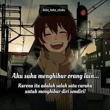 quotes anime aku suka menghibur orang lain karena itu facebook