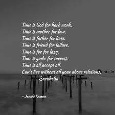 time is god for hard work quotes writings by janaki raman