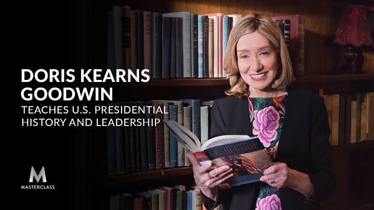 oris Kearns Goodwin Teaches U.S. Presidential History & Leadership