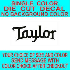Taylor Guitars Vinyl Decal Car Truck Window Laptop Mirror Sticker 3 00 Picclick