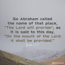 "Jehovah Jireh Meaning: ""The Lord Will Provide"""
