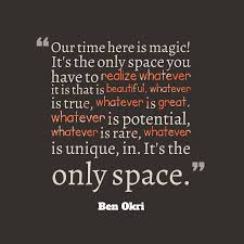 ben okri quote about time