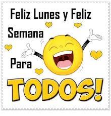 Feliz Lunes Y Feliz Semana Para TODOS! | Meme on ME.ME